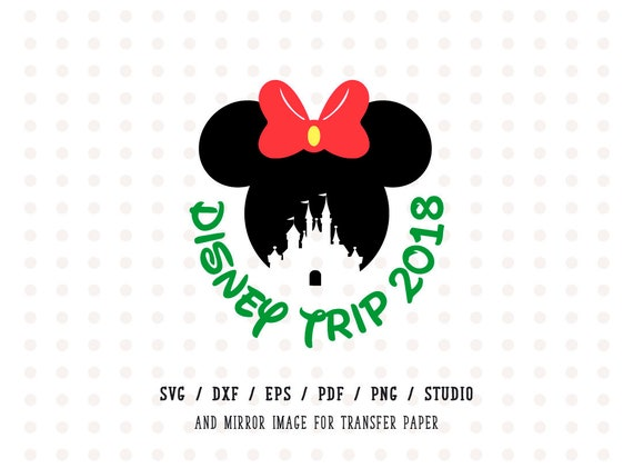 Disney Trip 2018 SVG Family Vacation Minnie Mouse