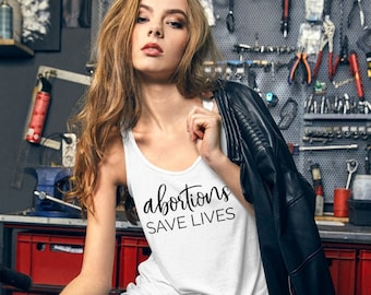 Abortions Save Lives Racerbank Tank Top, Pro-Choice, Human Rights, Reproductive Rights, Women's Rights, Feminist, Political, Election