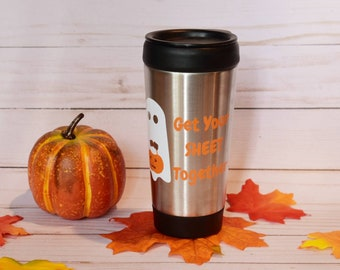 Get Your Sheet Together Ghost Travel Mug | Coffee To Go | Halloween Tumbler | Fall Tumbler | Halloween Mug | Ghost Mug | Ghost Sheet