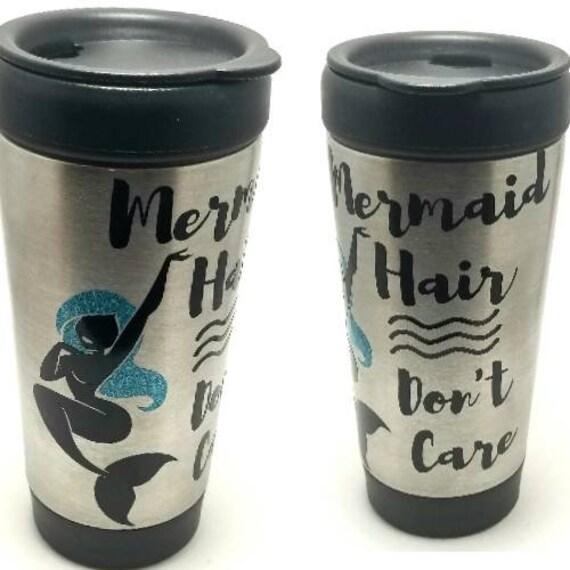 Mermaid Coffee Tumbler | Mermaid Tumbler | Mermaid Mug | Mermaid Hair Dont Care | Coffee Tumbler