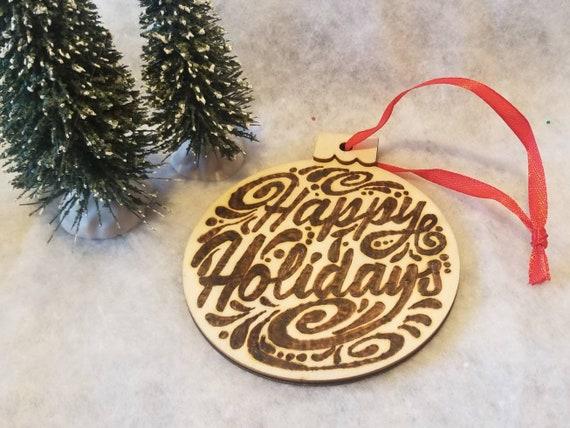 Woodburned Happy Holidays Wooden Ornament | Pyrography Ornament | Ornament Exchange | Wooden Ornament | Handmade Ornament | Unique Ornament