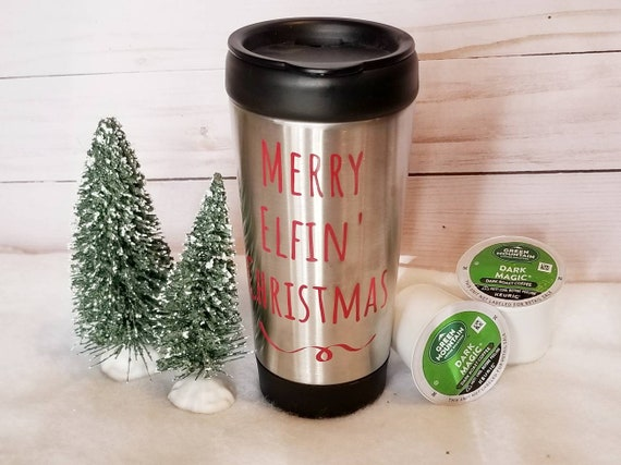 Merry Elfin Christmas Travel Mug | Stainless Steel Tumbler | Coffee To Go | Funny Christmas Mug Tumbler | Holiday Mug | Holiday Tumbler