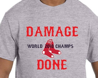 35a442f4 Boston Red Sox / Red Sox / World Series / Damage done / World Champions /  Gift for Him / Red Sox Fan / Boston / Gift for Her / Baseball Tee