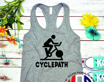 Funny Tank Top / Indoor Cycle Tank Top / Cycling Shirt / Funny Workout Shirt / Bike Apparel / Workout Apparel / My Custom Swag / Cyclepath