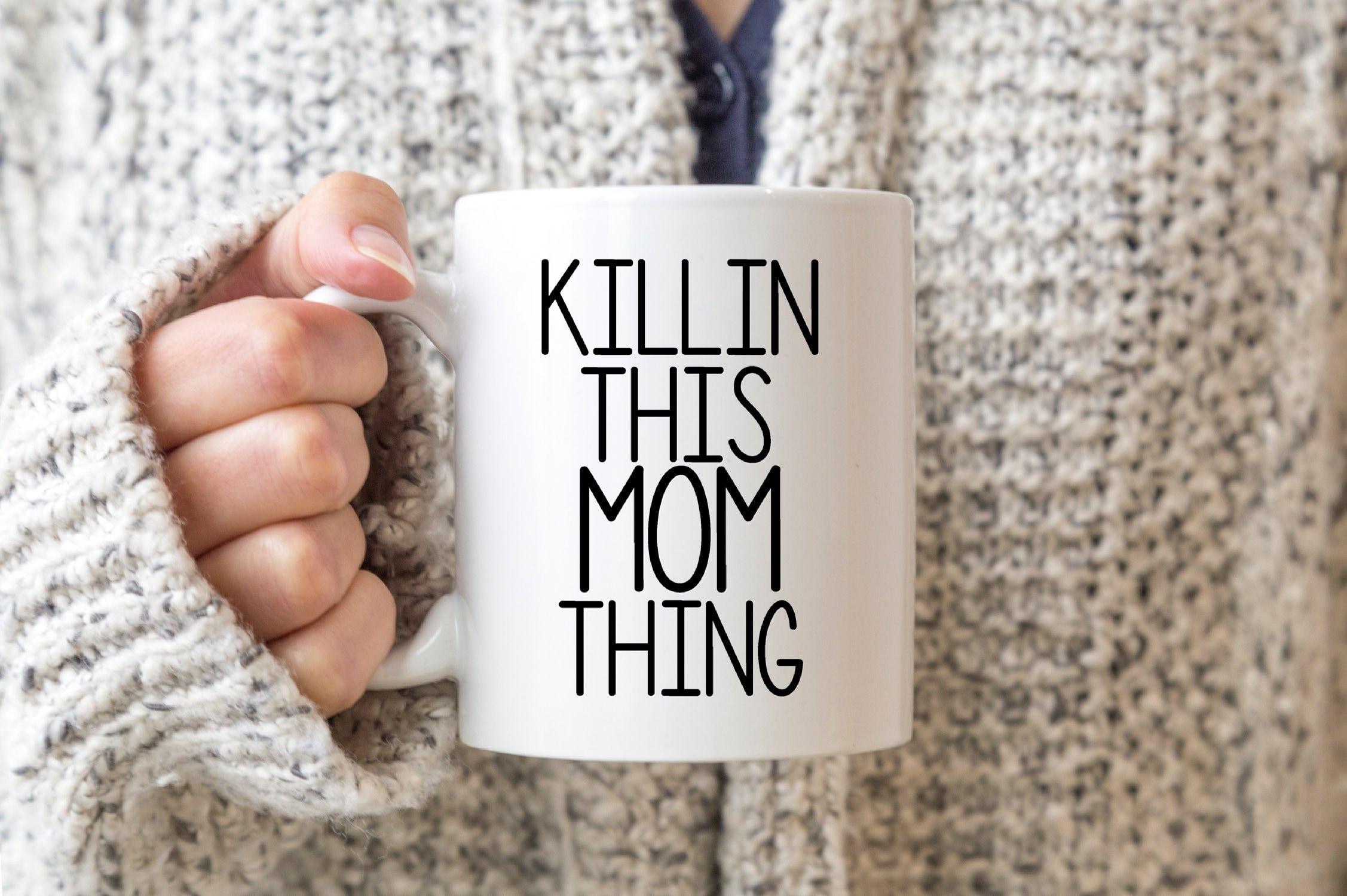 Killin This Mom Thing Funny Mom Mug Funny Mug Christmas   Etsy