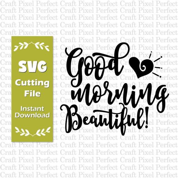 Guten Morgen Schöne Svg Kaffee Zitate Svg Frisch Vermählte Paar Svg Make Up Svg Motivierend Zitat Svg Inspirierend Zitat Svg Hochzeit Svg
