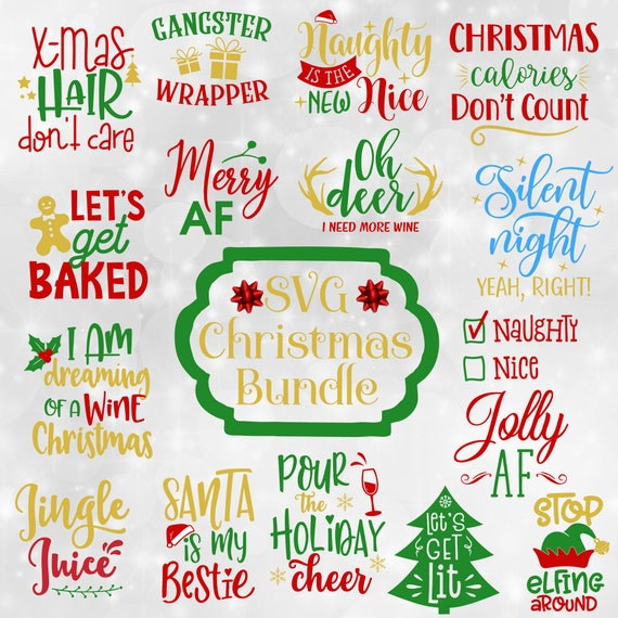 Christmas Quotes Svg.Christmas Svg Bundle Funny Christmas Quotes Svg Christmas Svg Files Sayings Christmas Svg Designs Svg Bundles Svg Files For Cricut