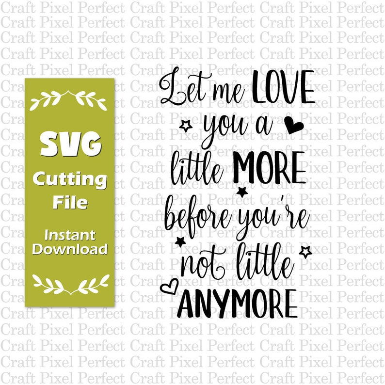 Baby Nursery Svg Baby Quotes Svg Let Me Love You A Little Etsy
