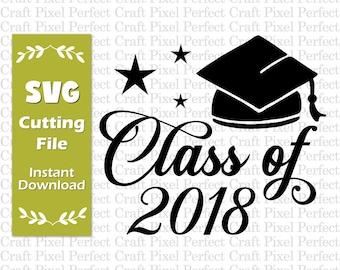 Class Of 2018 Svg, 2018 Graduation Svg, 2018 Graduate Svg, 2018 Senior Svg, Graduation Shirt Svg, Graduation Cap Svg, High School Grad Svg