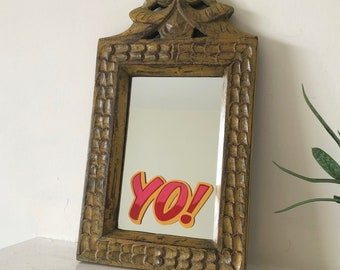 Yo! - vintage style wooden carved and hand sign written mirror