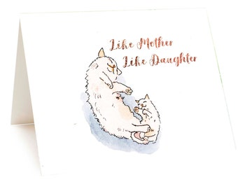 Like Mother Like Daughter, Card For Cat Mom, Funny Mother Birthday Card, New Baby Girl Baby Shower Card, Funny Card For Mom, Mother Daughter