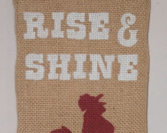 Burlap Rise and Shine Rooster