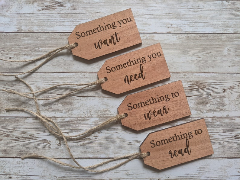 something you need wood gift tag something to wear Christmas gift tags something to read Something you want