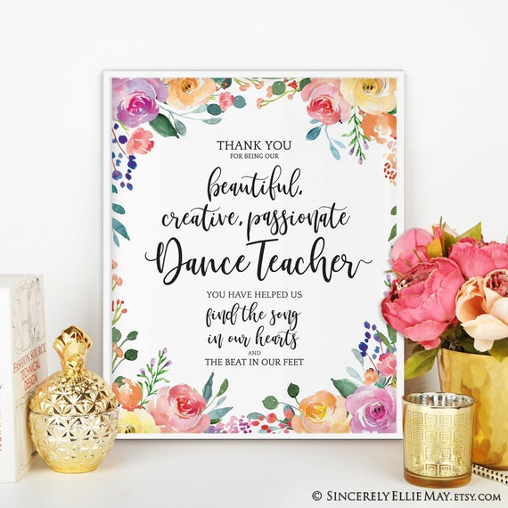 Dance Teacher Gifts and Quotes, great as Appreciation Printable, Thank You  or Goodbye Gift Ideas for Teacher YOU PRINT 40261