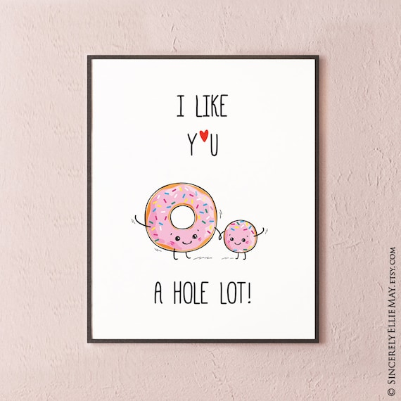 Donut Quotes Funny Donut Quotes Wall Art Printable Sign I Like You A | Etsy Donut Quotes