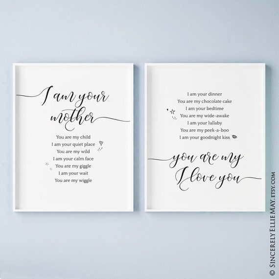 I Am Your Mother You Are My Child You Print Children Quotes Etsy