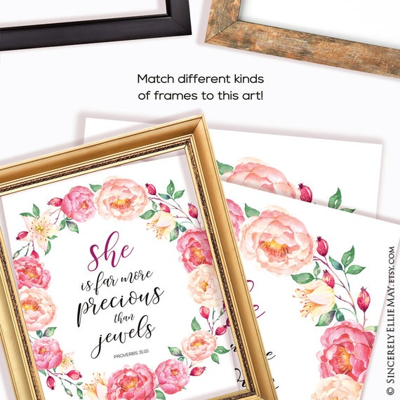 Proverbs 31 10 Woman - She Is Far More Precious Than Jewels, YOU PRINT  Christian Inspirational Printable, perfect as birthday gift 40006