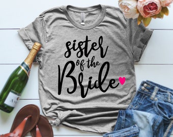 91555903b4c6 Bride's Team Sister of the Bride Shirt Sister Shirts Best Sister Sister of  the Bride Wedding Party Shirts Sister of the bride gift