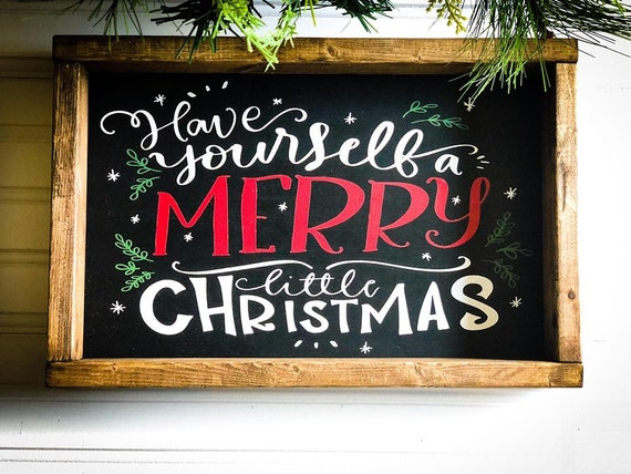 Have Yourself A Merry Little Christmas Sign.Have Yourself A Merry Little Christmas Framed Christmas Sign Christmas Wall Signs