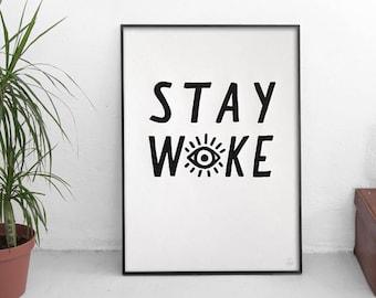 STAY WOKE PRINT - White