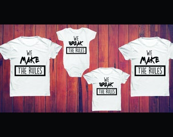 471ba87eb I/We Make The Rules | I Break The Rules | Matching Family Set | Mom, Dad &  Baby Clothes | Family Photos | Funny Family Shirts