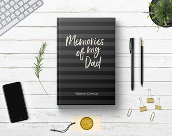 Personalized Memories of My Dad Journal.  Loss of Father Bereavement Keepsake Gift Idea. Condolences Sympathy Remembrance Letter. Hardcover.