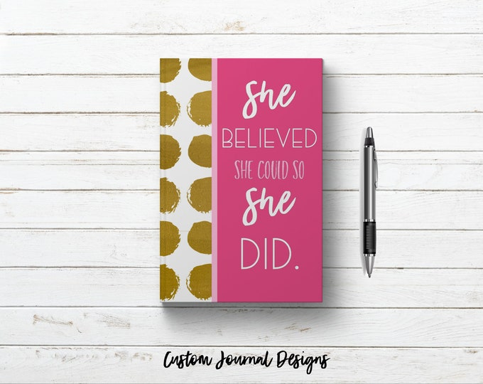 Personalized Dot Grid Notebook Bullet Journal. She Believed She Could So She Did Custom Name Gift Book for Women - Girls Inspirational Quote