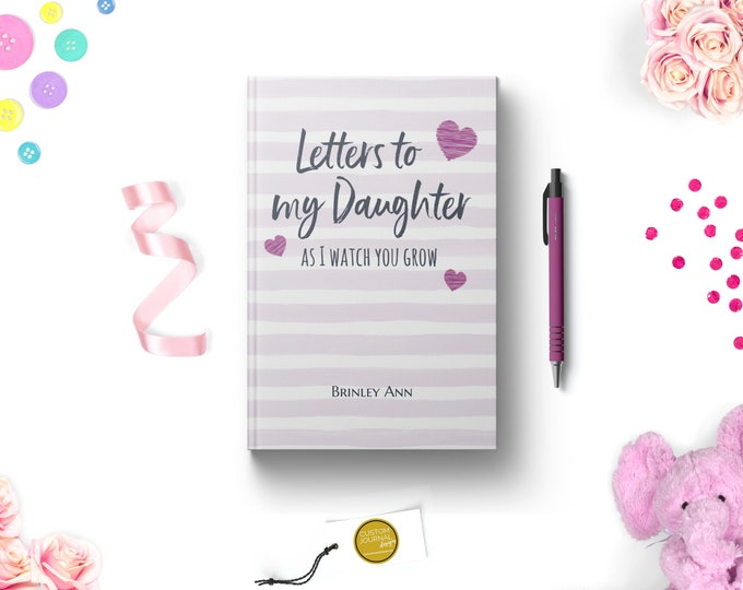 Letters to Daughter Personalized Custom Name Hardcover Journal. New First Mom To Be. Girl Baby Shower Keepsake Gift Idea. Lined. Dot Grid.