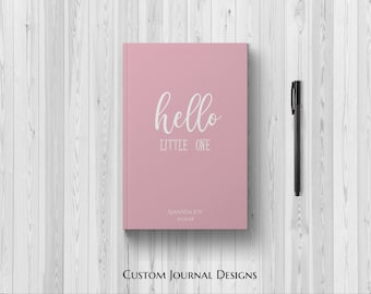 PERSONALIZED Hello Little One Baby Girl. 1st Time Mom. First Year Keepsake Memories Milestones Baby Shower Gift Idea Newborn Daughter Custom