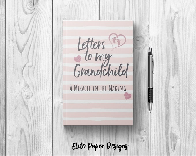 Letters to My Grandchild Baby Girl Journal Book. Writing Journal to Write In Hardcover Notebook. New Grandparent Grandma Gift Keepsake Pink
