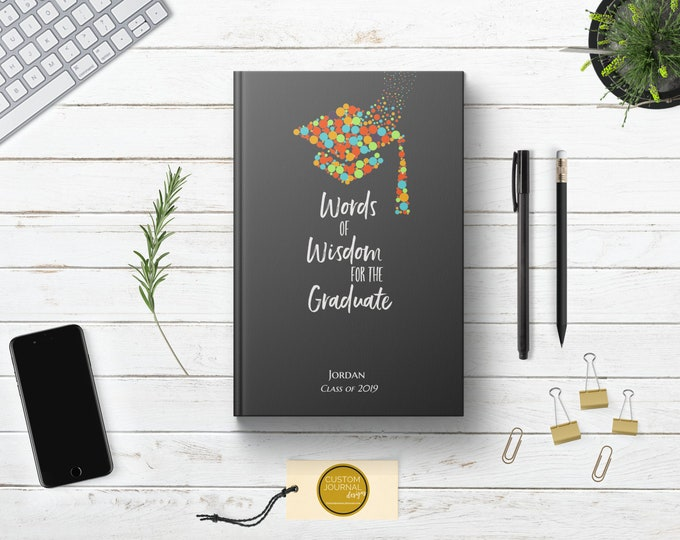 PERSONALIZED Words of Wisdom for Graduate Writing Journal. Custom Name Hardcover. Lined Dot Grid. Cute Graduation Gift. College High School.