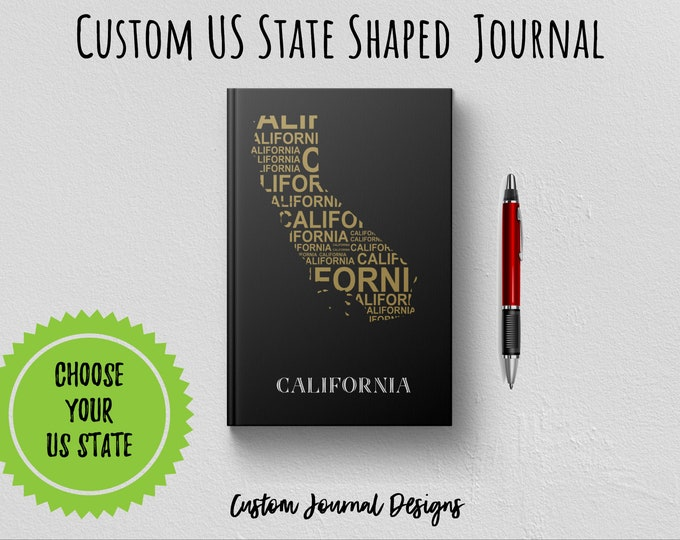 Custom US State Shaped Writing Journal Book to Write In. Choose Your State Cover Design. Customized State Map Design Gift Notebook Hardcover