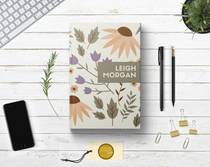 Personalized Floral Writing Journal. Custom Name Hardcover. Lined Dot Grid. Cute Gift for Women - Mom Wife Sister Daughter Best Friend Boss