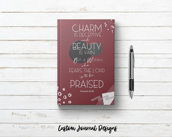 Proverbs 31:30. Charm is Deceitful Beauty is Vain Bible Verse. Personalized Custom Name Journal Book. Christian Gift for Mom Women Wife Her.