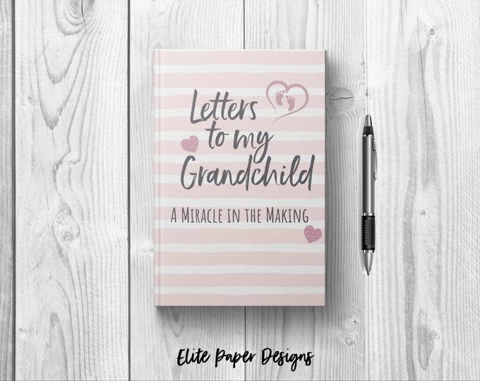 Letters to My Grandchild Baby Girl Journal Book. Writing Journal to Write In Hardcover Notebook. New Grandparent Grandma Gift Keepsake Pink