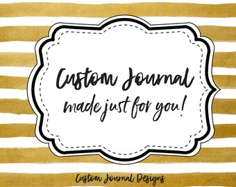 Personalized Custom Journal Cover Book Design. Unique Hardcover Customized Keepsake Gift ***Send Convo to Discuss Prior to Placing Order***