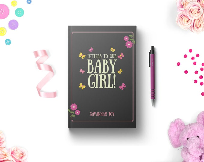 PERSONALIZED Letters to Our Baby Girl Journal. Lined. Dot Grid. Blank. Hardcover Notebook. Keepsake Memory Gift Idea for Expecting Parents.