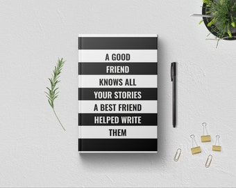 PERSONALIZED A Good Friend Knows All Your Stories Writing Journal. BFF Bestie Best Friend Christmas Gift Ideas. Women Girls Birthday Present