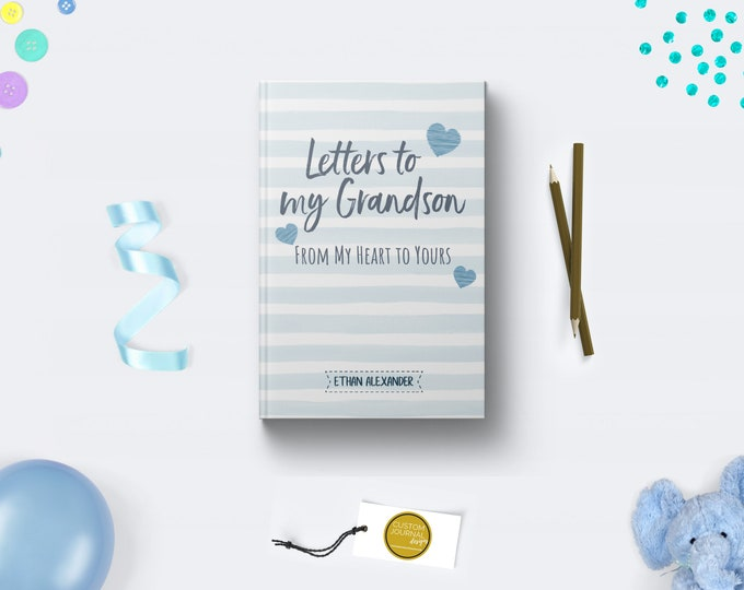 Letters to My Grandson Boy Journal. Personalized Custom Name. New Grandparent Grandmother Grandfather Soon To Be Keepsake Gift. Hardcover.