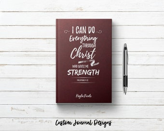 I Can Do All Things Through Christ Who Gives Me Strength. Philippians 4:13 Bible Verse. Personalized Custom Name. Christian Gift Idea Her