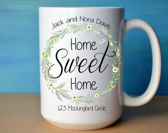 CUSTOM Name and Address Home Sweet Home Mug