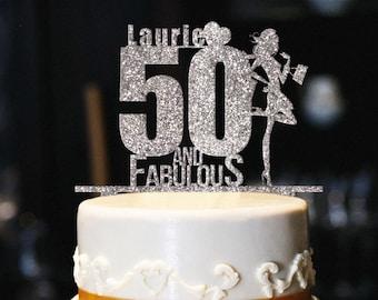 Custom 50 And Fabulous Cake Topper Glitter Birthday 50th