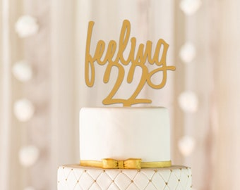 Feeling 22 Cake Topper 22nd Birthday Milestone Decor Adult