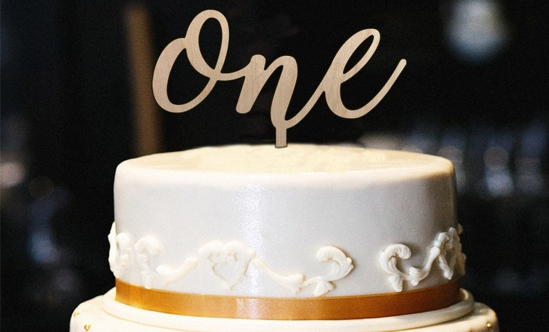 One Cake Topper Wood First Birthday 1st