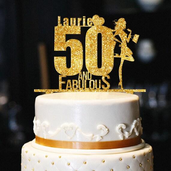 Custom 50 And Fabulous Cake Topper Glitter Birthday Cake Etsy