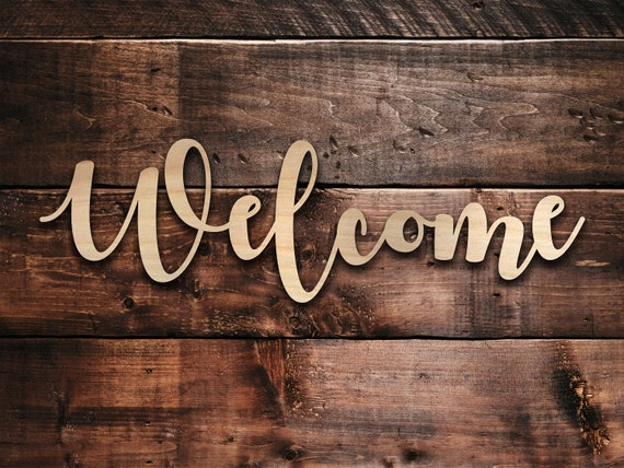 Welcome Wood Sign Welcome Sign Wedding Welcome Sign Welcome Etsy