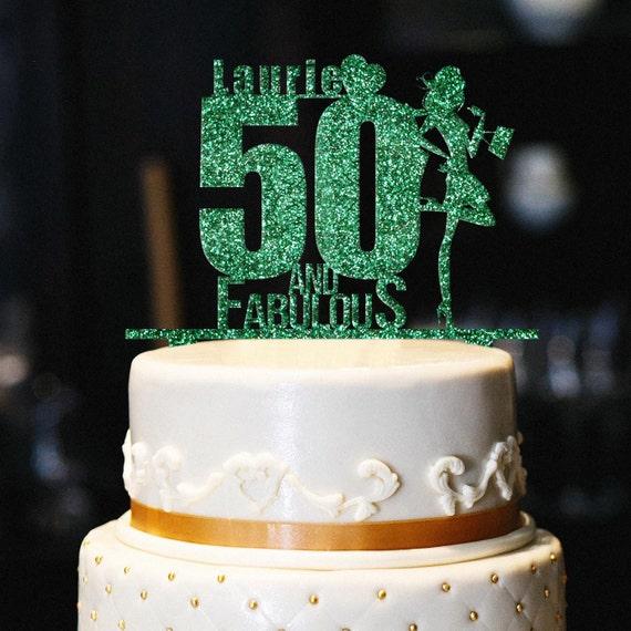 Custom 50 And Fabulous Cake Topper Glitter Birthday
