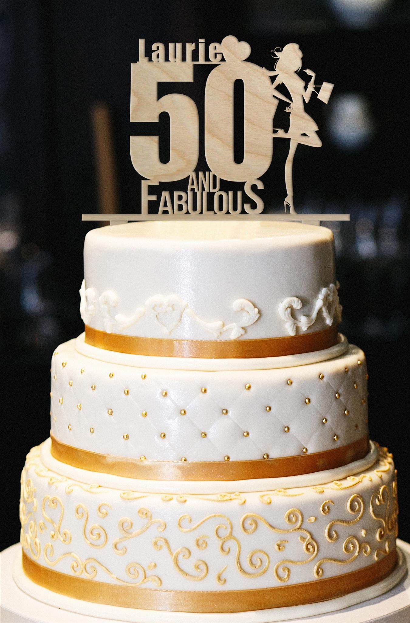 50 And Fabulous Custom Cake Topper Wood Birthday Cake Topper Etsy