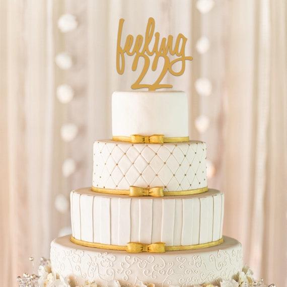 Feeling 22 Cake Topper Feeling 22 22nd Birthday Cake Topper Etsy