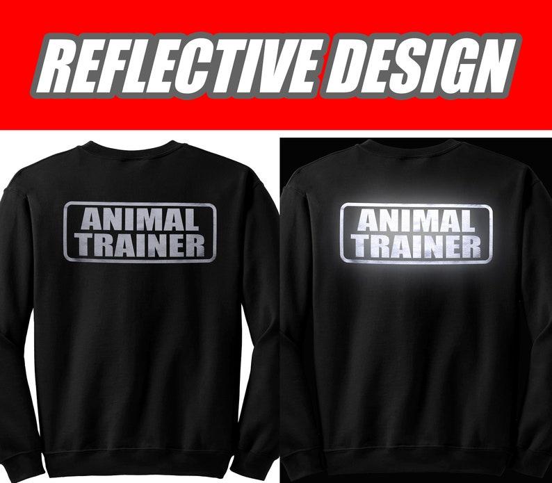 Animal Trainer sweatshirt with REFLECTIVE LOGO, secret agent sweatshirt.